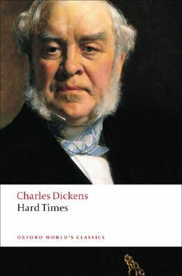 Hard Times By Charles DickensOxfordEdition
